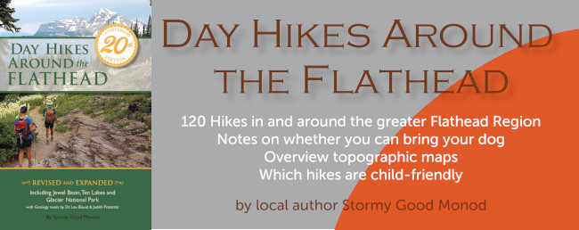 Day Hikes Around the Flathead - Book Stormy Good Monod