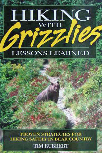 Hiking With Grizzlies:Lessons Learned (SKU 1019321129)