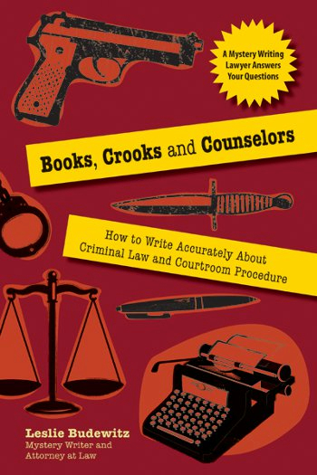 Books Crooks And Counselors: How To Write Accurately