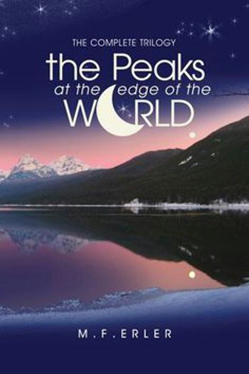 Peaks At The Edge Of The World - Complete Trilogy