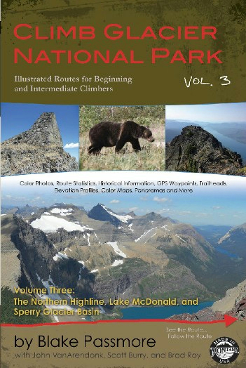 Climb Glacier National Park Volume 3: The Northern Highline, Lake Mcdonald, And