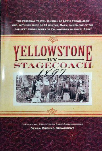 Yellowstone By Stagecoach 1897
