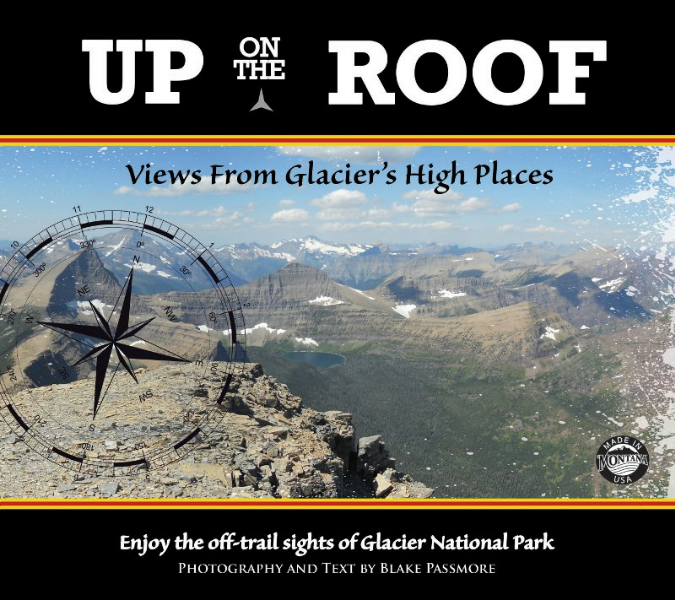 Up On The Roof: Views From Glacier's High Places
