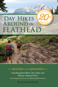 Day Hikes Around The Flathead - 20Th Anniversary Edition
