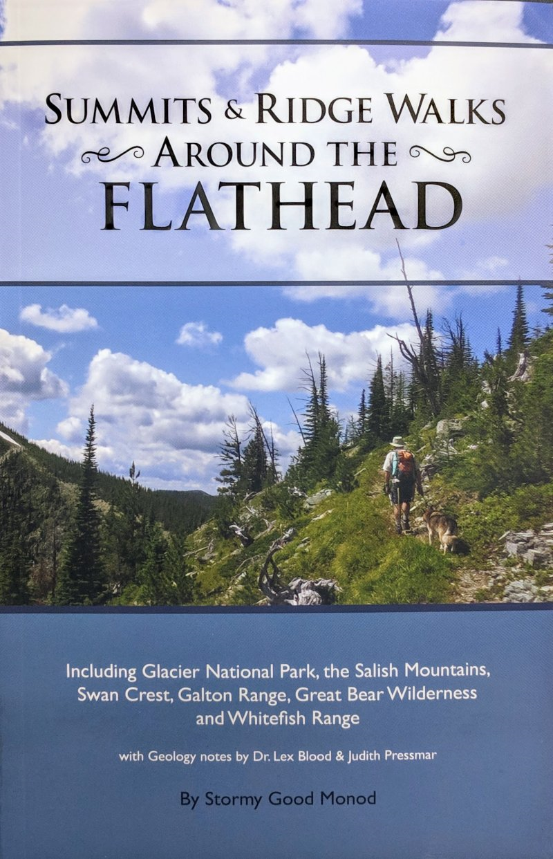 Summits & Ridge Walks Around The Flathead (SKU 1028664745)