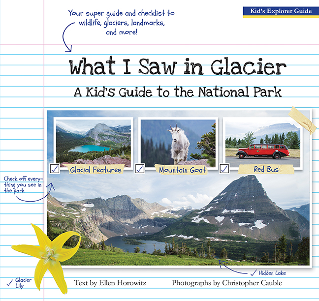 What I Saw In Glacier: A Kids Guide To The National Park (SKU 1026404126)